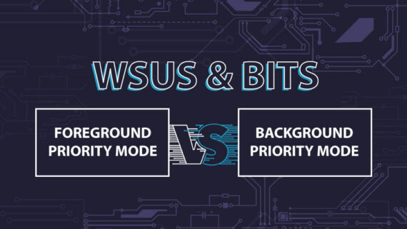 WSUS BITS Foreground vs. background priority mode